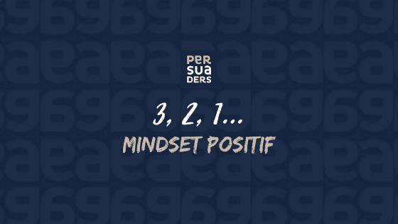 3,2,1 mindset positif