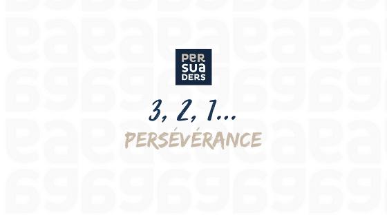 3,2,1 persévérance