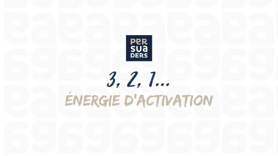3,2,1 énergie d'activation